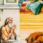 5th Sunday of Luke -The Parable of the Rich Man and the Beggar Lazarus